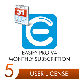 Easify Pro V4 - 5 User Licenses Monthly Subscription